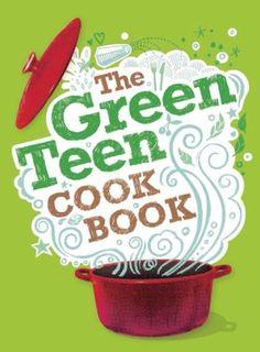The Green Teen Cook Book.