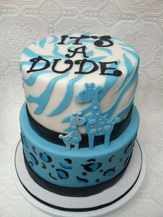 Baby Boy Shower Cake Instead of dude, I would prefer boy, but the cake itself is cute!