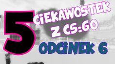 5 CIEKAWOSTEK Z CS:GO #6- Mgła, Dziwne dźwięki, skybox Cs Go, Gaming, Cooking Recipes, Logos, Places, Youtube, House, Ideas, Videogames