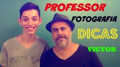 Meu Professor de Fotografia + DICAS