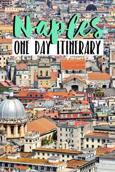 Naples Italy One day itinerary