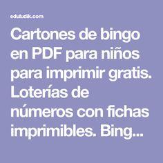 Cartones de bingo en PDF para niños para imprimir gratis. Loterías de números con fichas imprimibles. Bingos educativos de sumas y restas para imprimir.