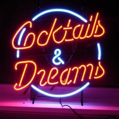 Cocktails And Dreams Beer Bar Open Neon Signs