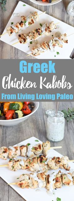 Greek Chicken Kabobs From Living Loving Paleo! | paleo, Whole30, 21dsd, gluten-free & dairy-free | These kabobs are so easy to make, and perfect when topped with my dairy-free tzatziki sauce!