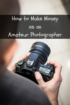 to Make Money as an Amateur Photographer There are lots of unique ways to earn extra money. Here's what you can do to…There are lots of unique ways to earn extra money.
