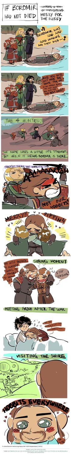 """If Boromir had lived."" Such cute!!! *pterydactal skreeches of adorable*"