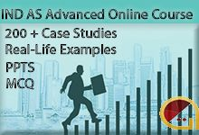 IND AS Advanced Online Course for CA Final. We provide best Video Courses for CA and CA Final, Many students full fill their dreams through us. Because CA is now very demanding Course so we prepare best videos for CA Students Good Environment, Best Teacher, Online Courses, Case Study, Accounting, Real Life, Fill, Students, Indian