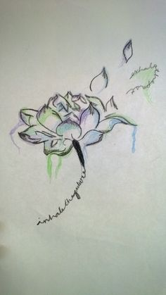 "Drawing by Shelby Kay. I want this as the next tattoo I get... ""Inhale the future, exhale the past.""  <3"