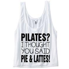 Pilates? I thought you said Pie & Lattes! Funny Gym Tank Top. Workout Tank. Gym Vest. Workout Shirt. Gym Shirt. Running Shirt. Running Tank. by SoPinkUK on Etsy