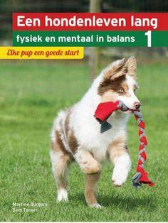Canis bonus (dog behaviourist in Den Haag) writes another book review: Martine Burgers & Sam Turner's Elke pup een goede start