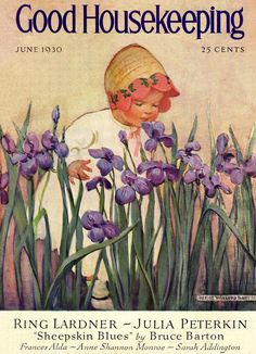 Little girl in a bonnet smelling irises, Good Housekeeping Magazine, Jessie Willcox Smith