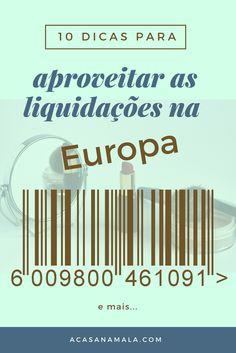 Dicas para melhor aproveitar as liquidações que acontecem na Europa em várias épocas do ano.