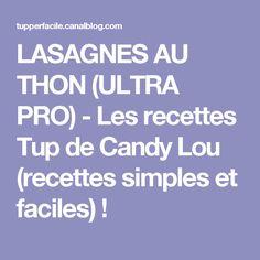 LASAGNES AU THON (ULTRA PRO) - Les recettes Tup de Candy Lou (recettes simples et faciles) !