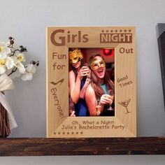 Girl's Night Out Picture Frame, Personalized Picture Frames 4x6, Bachelorette Party Gifts, Wooden Picture Frames 5x7 by MarketingHills on Etsy Personalized Picture Frames, Wooden Picture Frames, Personalised Box, Personalized Favors, Keepsake Baby Gifts, Bachelorette Party Gifts, Year Anniversary Gifts, Newborn Gifts, Girls Night Out