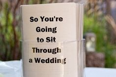 Should I ever have to think of such things... :)  25 Ways To Make Your Wedding Funnier