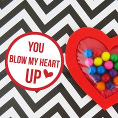 You Blow My Heart Up- a bubblegum Valentine and free printable (plus a fun video tutorial!)
