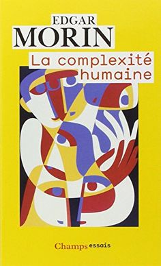 Amazon.fr - La complexité humaine - Edgar Morin, Heinz Weinmann - Livres