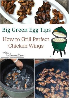 Big Green Egg Grilling Tips for Perfect Chicken Wings and 4 recipes for perfect wings