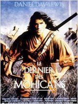 Le dernier des Mohicans (The last of the Mohicans) : Film américain aventure, action, romance - avec : Steven Waddington, Patrice Chéreau, Pete Postlethwaite - 1992