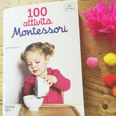 100 attività Montessori http://www.babygreen.it/2016/06/100-attivita-montessori/
