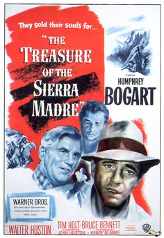The Treasure of the Sierra Madre. 1948.