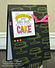 Get Crafty with Lisa:  Celebrate with Cake.  This birthday card features Stampin' Up!'s Big Day Stamp Set, Chalkboard Paper, ColorBox Chalk Ink, and Blendabilities, by Lisa Rhine, www.getcraftywithlisa.com