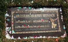 Brittany Murphy, Forest Lawn Cemetery, Los Angeles, CA ~ I really loved her talent. Too young, too soon...