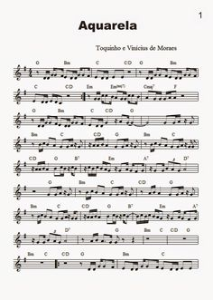 Aquarela - Toquinho e Vinícius de Moraes - Partitura para Teclado Violão + Vídeo Saxophone Sheet Music, Violin Music, Guitar Songs, Piano Sheet Music, Ukulele, Learn Guitar Chords, Fingerstyle Guitar Lessons, Native American Flute, Free Sheet Music