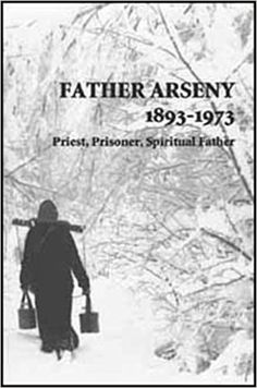 Father Arseny, Priest, Prisoner, Spiritual Father: Being the Narratives Compiled by the Servant of God Alexander Concerning Hi. Christian Kids, Christian Faith, Light Of Christ, Orthodox Christianity, Light Of Life, Page Turner, What To Read, Priest, Great Books