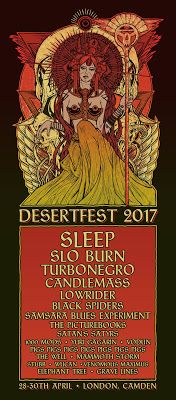 Long Live The Loud 666: DESERTFEST (LONDON) 2017 WITH:SLEEP,SLO BURN,TURBO...