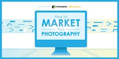 How to Market Your Photography – PDF Free Guide – Photoshelter