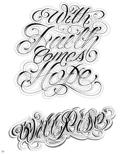 With Faith Comes Hope; Lije This Style Of Lettering