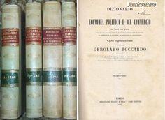 DIZIONARIO ECONOMIA POLITICA E COMMERCIO 4 vol completa Gerolamo Boccardo 1857 *