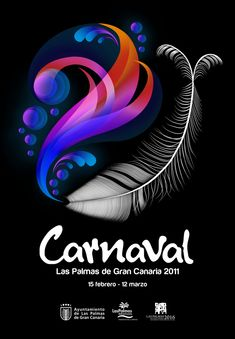 Cartel del Carnaval de Las Palmas 2011. Autor: Ruyman Rodríguez. Titulo: Plumardina All Design, Design Art, Festival Celebration, Movie Poster Art, Graphic Design Inspiration, Carnival, Logos, Media Magazine, Image