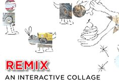 Remix: An Interactive Collage