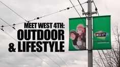 Meet West 4th: Outdoor & Lifestyle