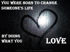 Do what you love - Gaynor Parke #PinterestExpert www.socialmediamamma.com Inspiring quotes Inspirational quotes