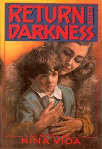 Return from Darkness - AbeBooks - Vida, Nina: 0446512257 Book Reviews, Betrayal, Revenge, Darkness, Abandoned, Novels, Lost, Left Out, Ruin