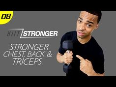 30 Min. STRONGER: Chest, Tris, & Back Workout | HIIT/STRONGER: Day 08 - YouTube