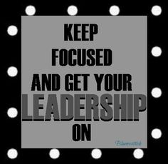Focus is critical... #Personal Leadership #Women