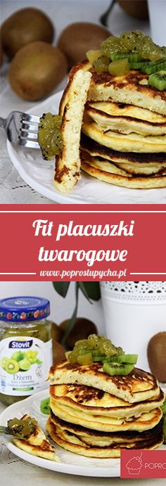 Fit placuszki twarogowe Fit cottage cheese fritters with kiwi and delicious jam flavored kiwi with lime and white grape! Brunch, Healthy Recepies, Cottage Cheese, Fritters, Baby Food Recipes, Delicious Desserts, Food And Drink, Tasty, Cooking
