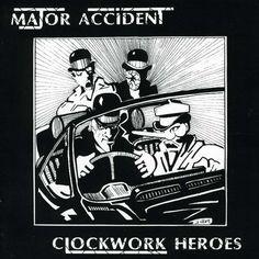 Major Accident - Clockwork Heroes