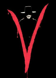 v wie vendetta / v for vendetta. V For Vendeta, Geeks, Ideas Are Bulletproof, The Fifth Of November, Illuminati, Poster Minimalista, Fictional Heroes, Guy Fawkes, Film Serie