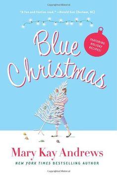 Blue Christmas by Mary Kay Andrews http://www.amazon.com/dp/0060837357/ref=cm_sw_r_pi_dp_tVZlvb1MD8YX6