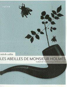 Ma chronique de 'Les abeilles de Monsieur Holmes'