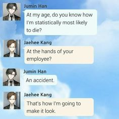 Why does it look so much like a real conversation between them? Zen, Most Likely To Die, Mystic Messenger Yoosung, Mystic Messenger Characters, Jumin Han, Dating Sim, Fandoms, Anime, Funny