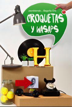 http://hidden-book.blogspot.com.es/2015/04/resena-croquetas-y-wasaps-begona-oro.html