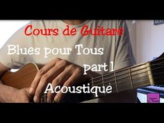 Cours de guitare - Blues pour Tous - Impro Acoustique - Part1 +TAB - YouTube