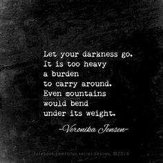 Veronika Jensen • Lulu's Secret Desires @lulus.secret.desires #dark #darkness #heart #heavy #sad #mountains #letgo #weight #quote #quotes #lulussecretdesires #veronikajensen