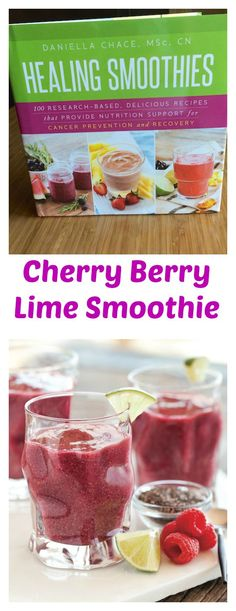 healing smoothies for cancer prevention cherry berry lime smoothie ...